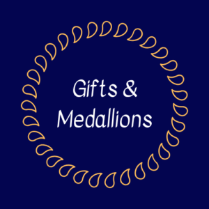 Gifts and Medallions